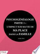 Psychogénéalogie - Partie 1