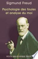 Psychologie des foules et analyse du moi
