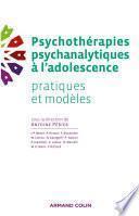 Psychothérapies psychanalytiques à l'adolescence