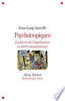 Psychotropiques