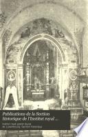 Publications de la Section historique de l'Institut royal grand-ducal de Luxembourg