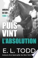 Puis vint l'absolution