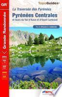 Pyrénées Centrales et tour du Val d'Azun et d'Oueil-Larboust - 20 jours de randonnée