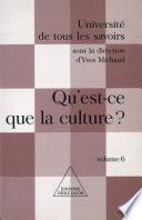 Qu'est-ce que la culture ?