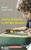 Quand je serai grand, je serai Nana Mouskouri