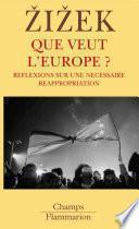 Que veut l'Europe ?