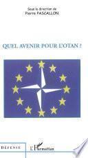 Quel avenir pour l'OTAN ?