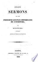 Quelques sermons sur les principes les plus importants de l'Ecriture