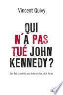 Qui n'a pas tué John Kennedy?