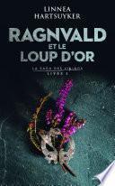 Ragnvald et le loup d'or :