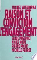 Raison et Conviction : L'Engagement