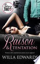 Raison et tentation - Sexy Stories