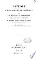 Rapport à M. le ministre de l'intétieur sur les monumens