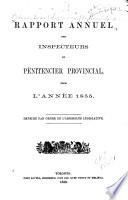 Rapport annuel des inspecteurs du pénitencier provincial, pour l'année 1855 ...