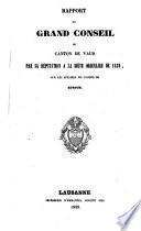 Rapport au Grand Conseil du canton de Vaud par sa Députation à la Diète ordinaire de 1839, sur les affaires du canton de Zurich