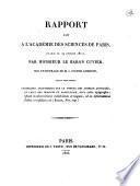 Rapport fait à l'Académie des sciences de Paris, (séance du 19 février 1821), par monsieur le baron Cuvier, sur un ouvrage de M. J.-Victor Audouin, ayant pour titre: Recherches anatomiques sur le thorax des animaux articlés, et celui des insectes en particulier ..