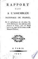 Rapport fait a l'assemblée nationale de France, sur le rassemblement des sol-disant patriotes brabançons dans differentes villes frontières de France...