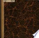 Rapport sur les travaux de la classe d'histoire et de litterature ancienne, (1807-14) fait par (Pierre Louis) Ginguene (1814 par Pierre Claude Francois Daunou.)