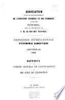 Rapports du Comité central de l'Association et des jurys de l'Exposition