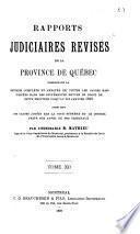 Rapports judiciaires revises de la Province de Quebec ...