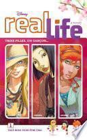 Real Life - Tome 1 - Trop beau pour être vrai