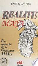 Réalité maya