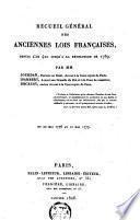 Receuil général des anciennes lois françaises, depuis l'an 420 jusqu' à la révolution de 1789