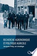 Recherche agronomique et politique agricole