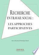 Recherche en travail social : les approches participatives