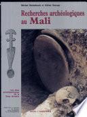 Recherches archéologiques au Mali