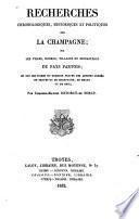Recherches chronologiques, historiques et politiques sur la Champagne