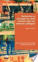 Recherches et pratiques en santé mentale suite aux violences politiques