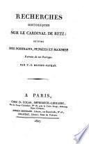 Recherches historiques sur le cardinal de Retz