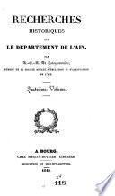 Recherches historiques sur le département de l'Ain