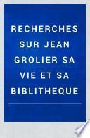 Recherches sur Jean Grolier