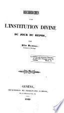 Recherches sur l'institution divine du jour du repos
