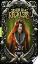 Reckless (Tome 2) - Le retour de Jacob
