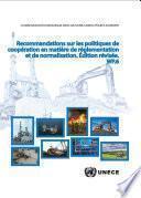 Recommandations sur les politiques de coopération en matière de réglementation et de normalisation - Édition révisée (WP.6)