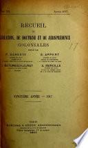 Recueil dareste de législation, doctrine et jurisprudence coloniales ...