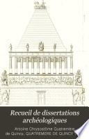 Recueil de dissertations archéologiques