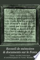 Recueil de mémoires & documents sur le Forez