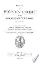 Recueil de pièces historiques relatives aux guerres de religion de Toulouse