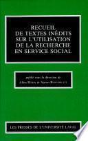 Recueil de textes inédits sur l'utilisation de la recherche en service social