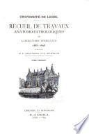 Recueil de Travaux Anatomo-Pathologiques du Laboratoire Boerhaave