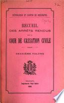 Recueil des arrêts rendus par la Cour de cassation civile de la république & canton de Neuchâtel