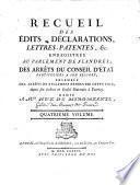 Recueil des édits, déclarations, lettres patentes &c. enregistrés au parlement de Flandres; des arrêts du conseil d'état particuliers à son ressort; ensemble des arrêts de règlemens rendus par cette cour, depuis son érection en conseil souverain à Tournay