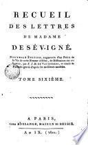 Recueil des Lettres de Madame de Sévigné, 6