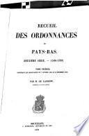 Recueil des ordonnances des Pays-Bas. Deuxième sèrie, 1506-1700