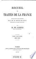 Recueil des traites de la France