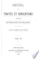 Recueil des traites et conventions concernant le royaume de Belgique